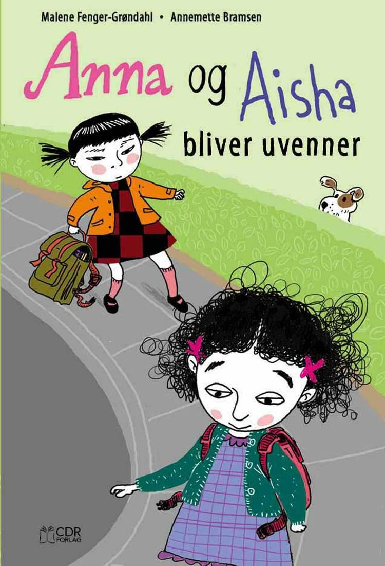 Anna og Aisha bliver uvenner af Malene Fenger-Grøndahl