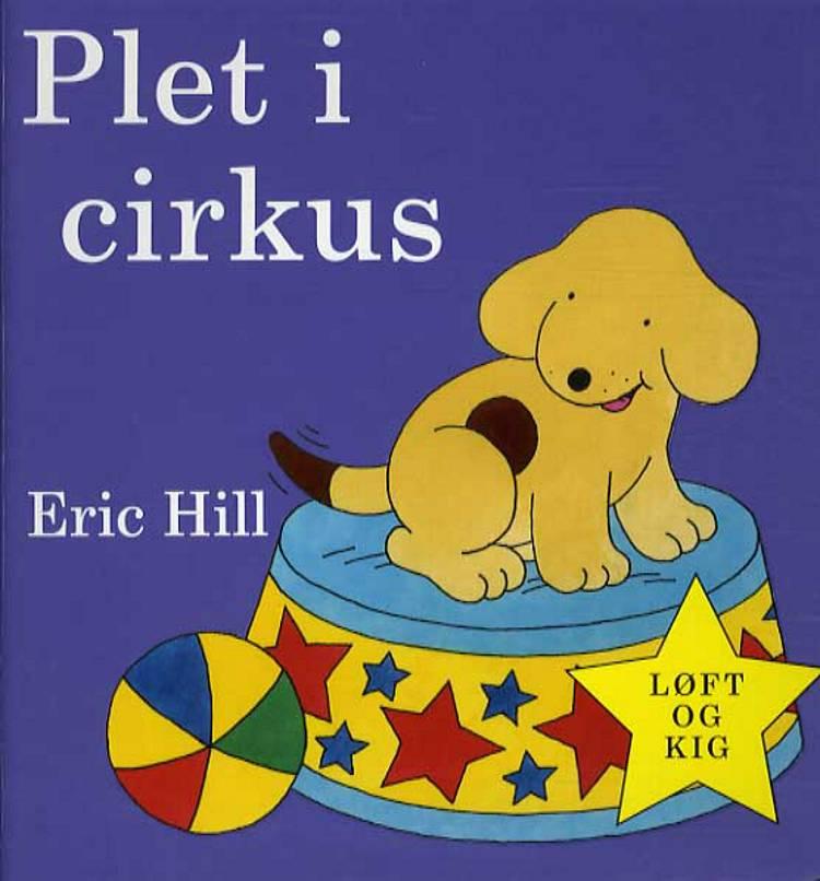 Plet i cirkus af Eric Hill