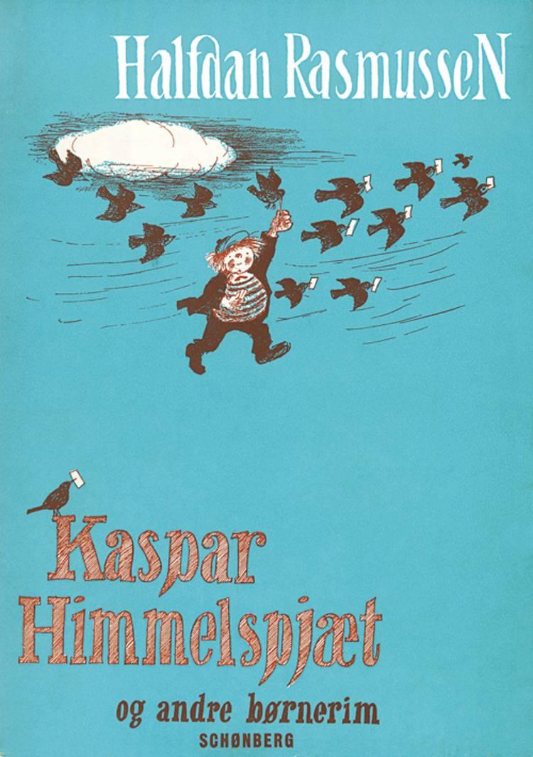 Kaspar Himmelspjæt af Halfdan Rasmussen
