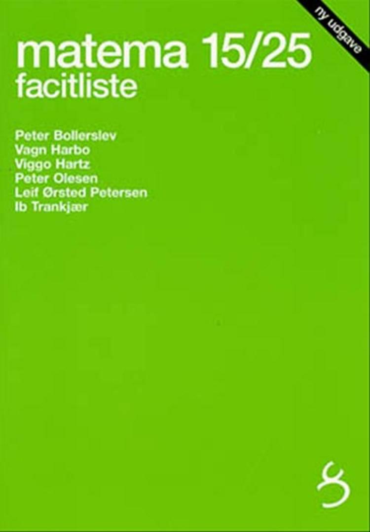 Matema 15/25, facitliste af Peter Bollerslev, Vagn Harbo og Viggo Hartz m.fl.