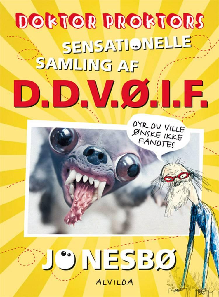 Doktor Proktors sensationelle samling af D.D.V.Ø.I.F. af Jo Nesbø