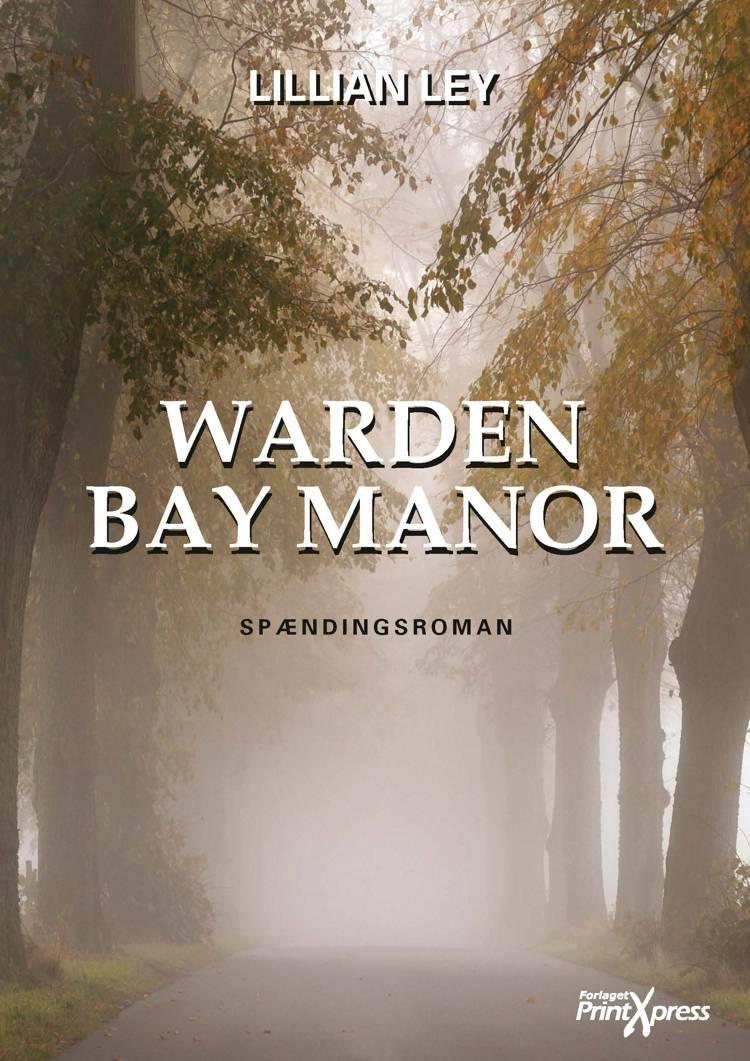 Warden Bay Manor af Lillian Ley