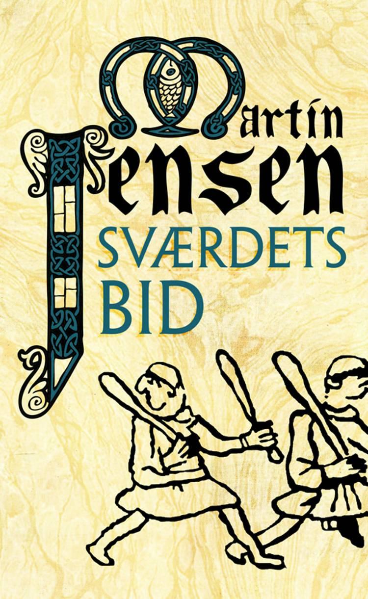 Sværdets bid af Martin Jensen