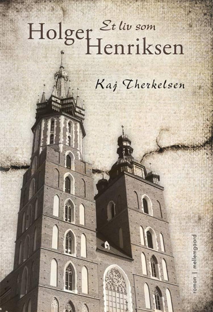Et liv som Holger Henriksen af Kaj Therkelsen