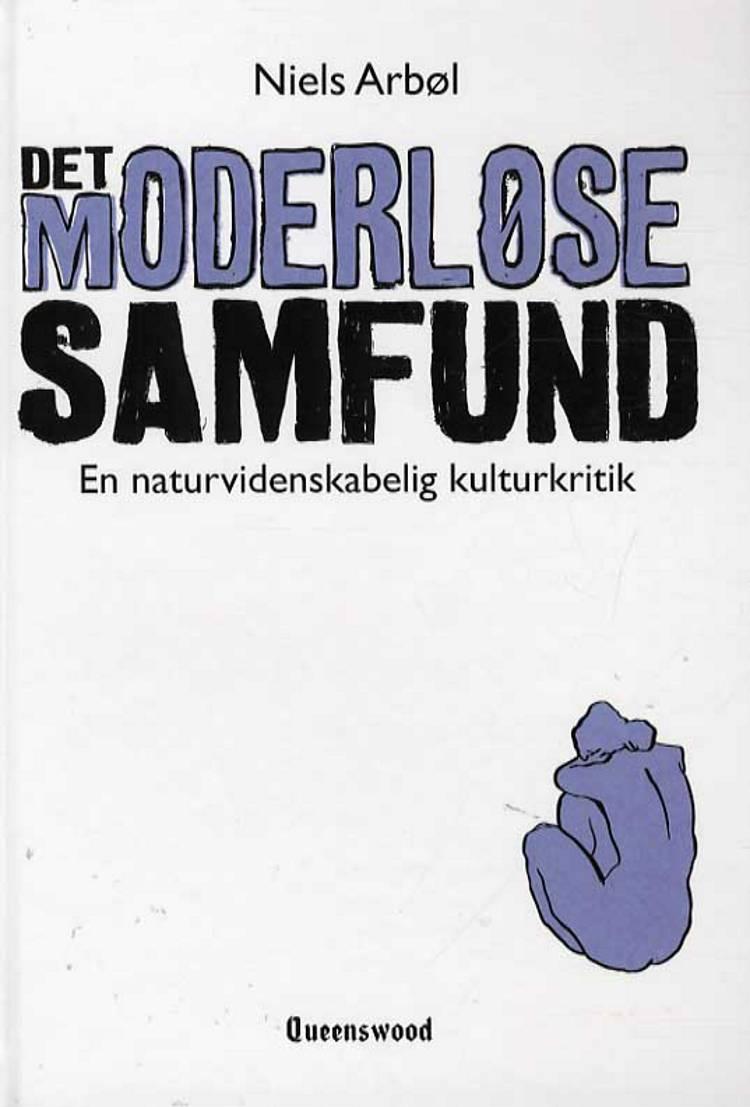 Det moderløse samfund af Niels Arbøl