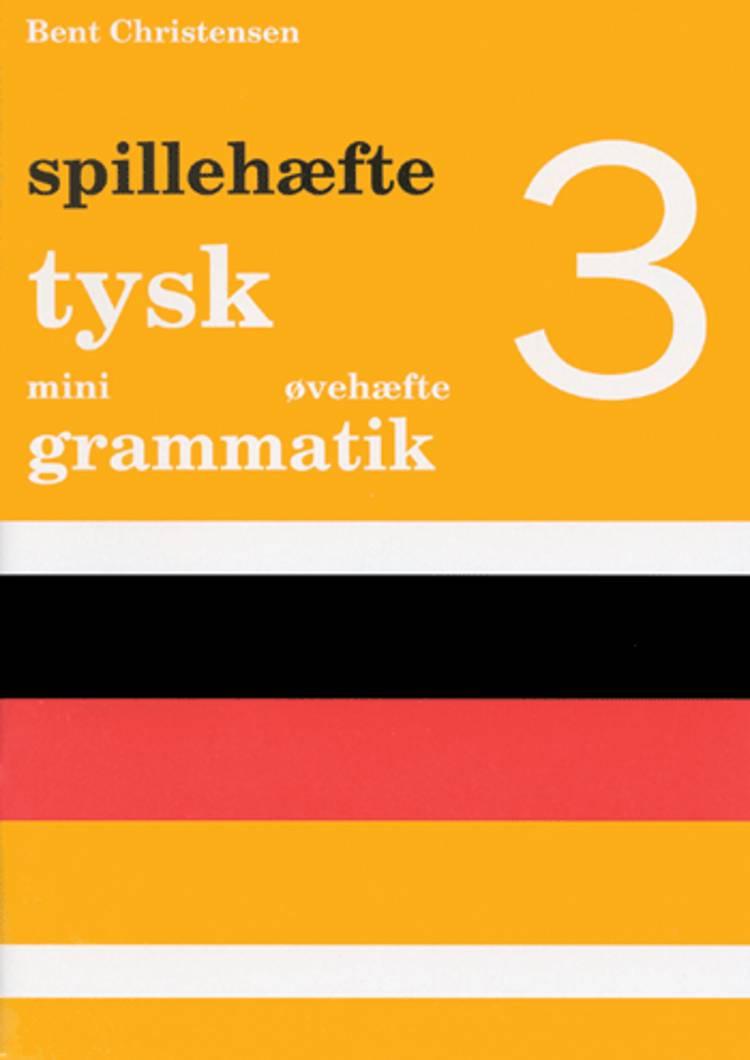 Tysk mini grammatik af Bent Christensen