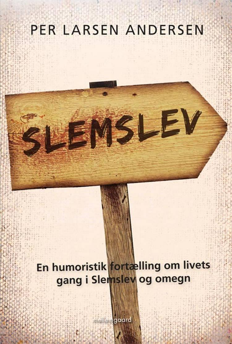 Slemslev af Per Larsen Andersen