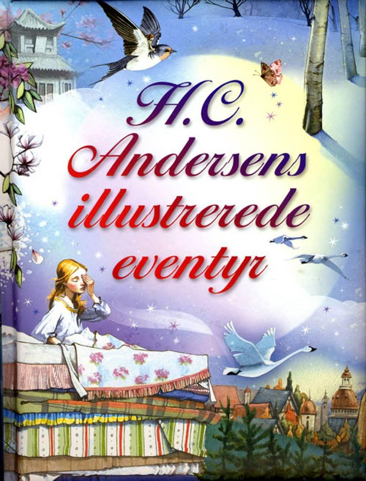 H.C. Andersens illustrerede eventyr af H.C. Andersen