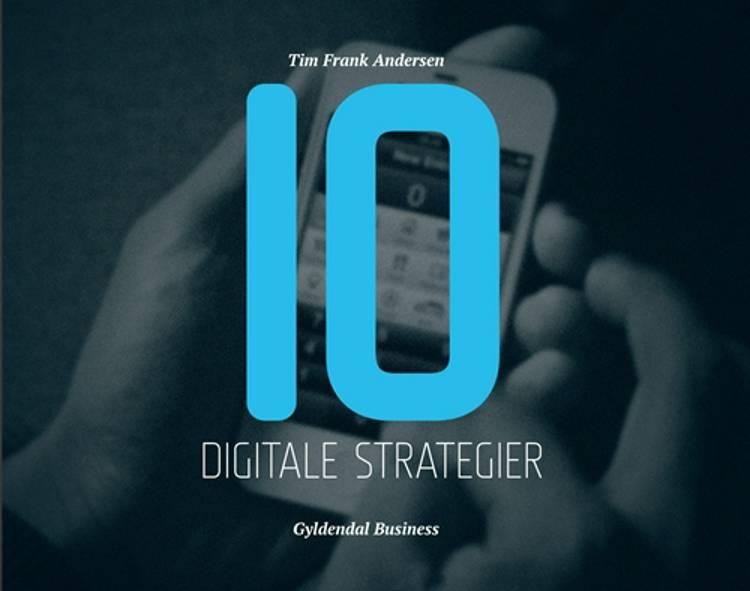 10 digitale strategier af Tim Frank Andersen