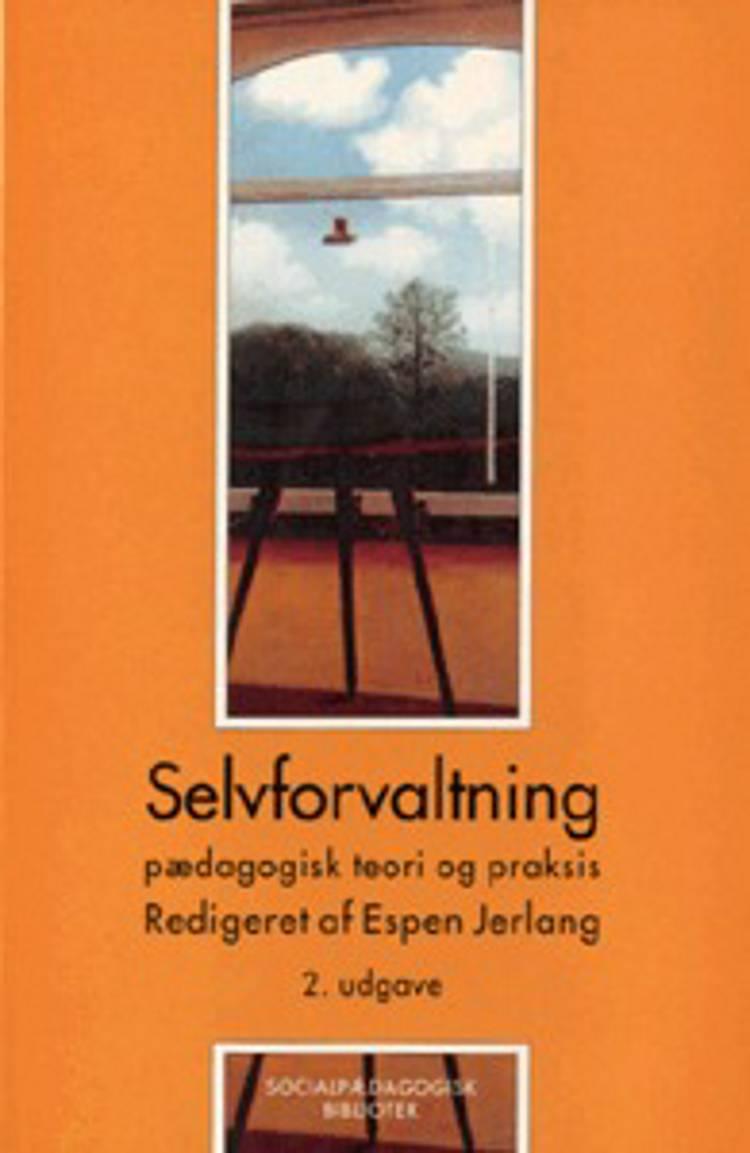 Selvforvaltning af Espen Jerlang, Suzanne Ringsted og Svend Hesselholdt m.fl.