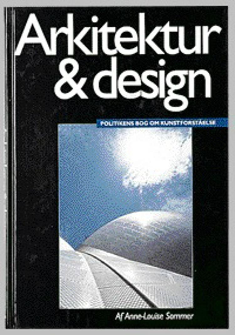 Arkitektur & design af Anne-Louise Sommer