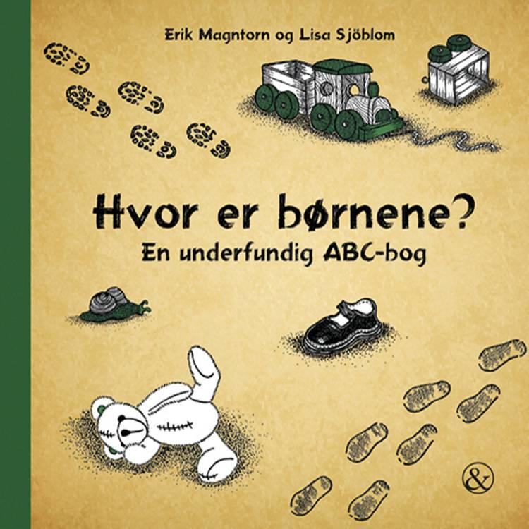 Hvor er børnene? af Erik Magntorn