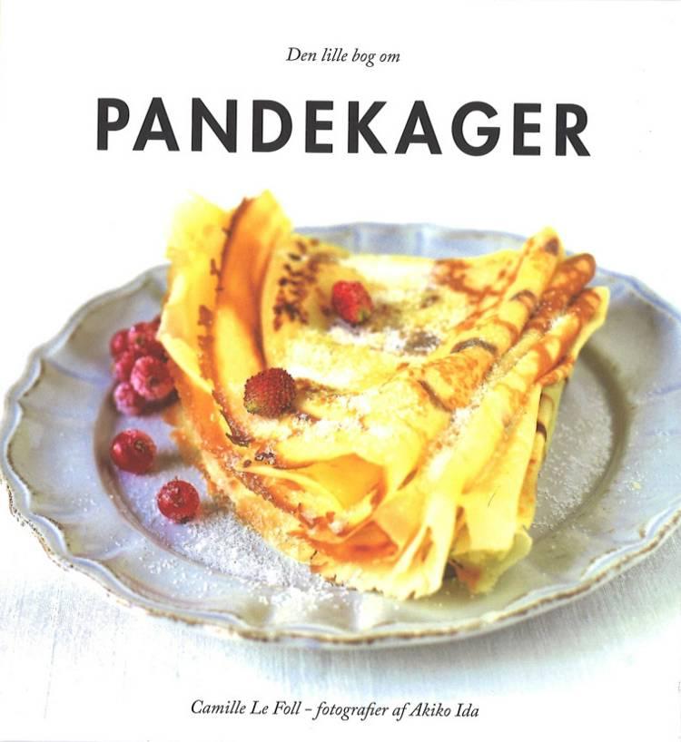 Den lille bog om pandekager af Camille Le Foll