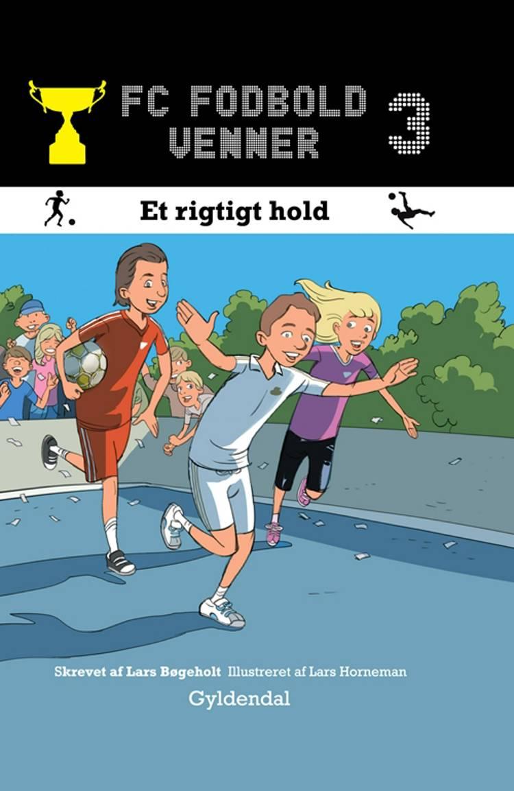 Et rigtigt hold af Lars Bøgeholt Pedersen
