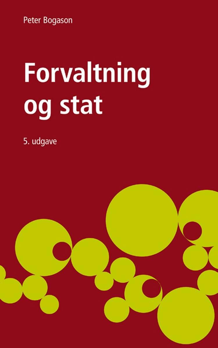 Forvaltning og stat af Peter Bogason