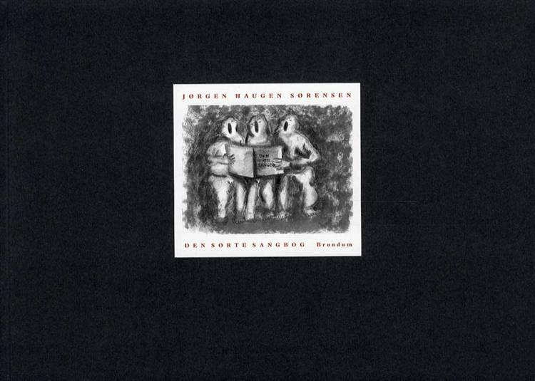 Den sorte sangbog af Jørgen Haugen Sørensen