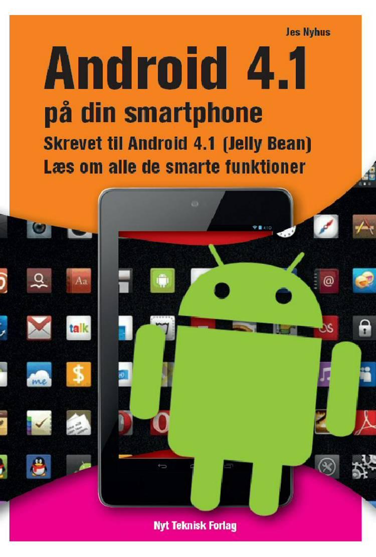 Android 4.1 på din smartphone af Jes Nyhus