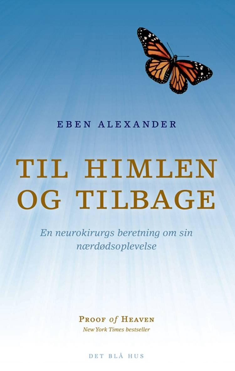 Til himlen og tilbage af Eben Alexander