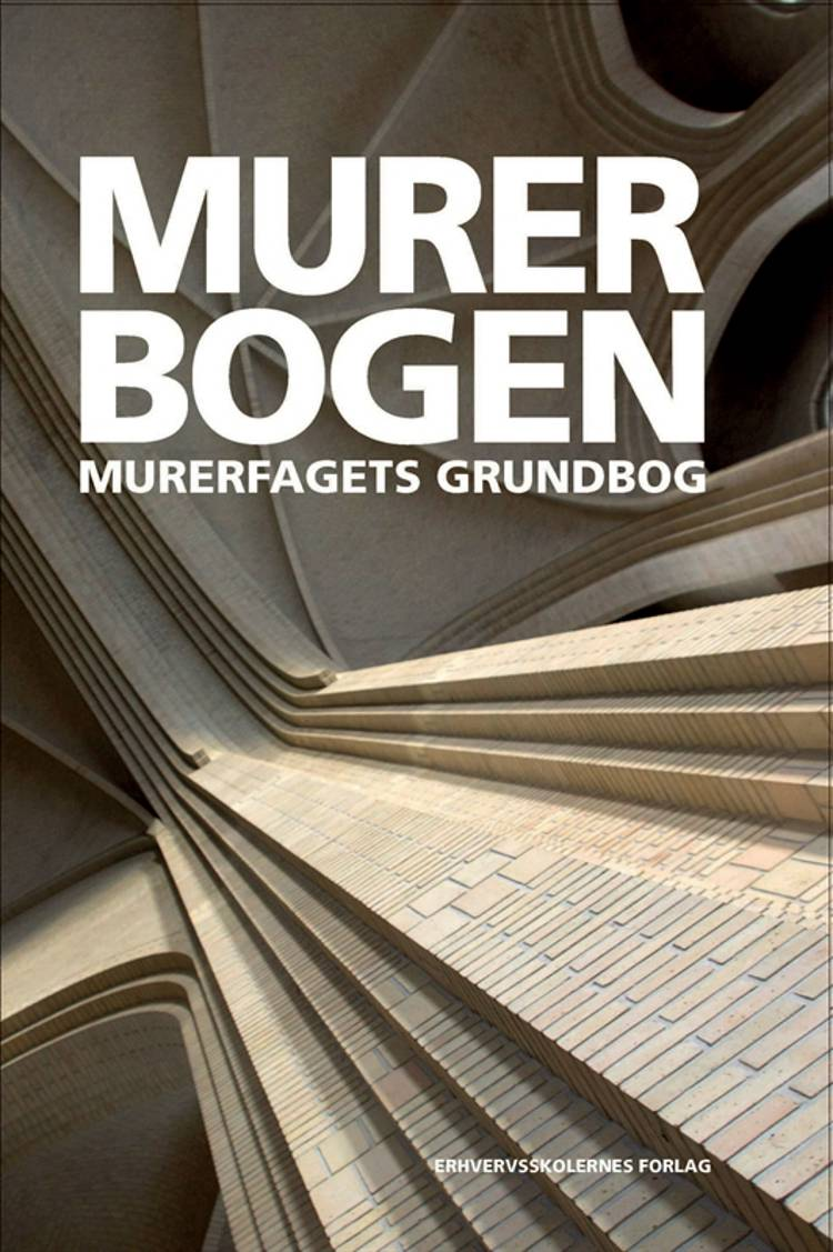 Murerbogen af David Clausen, Erik Ploug Sørensen og Jesper Skovsgaard m.fl.