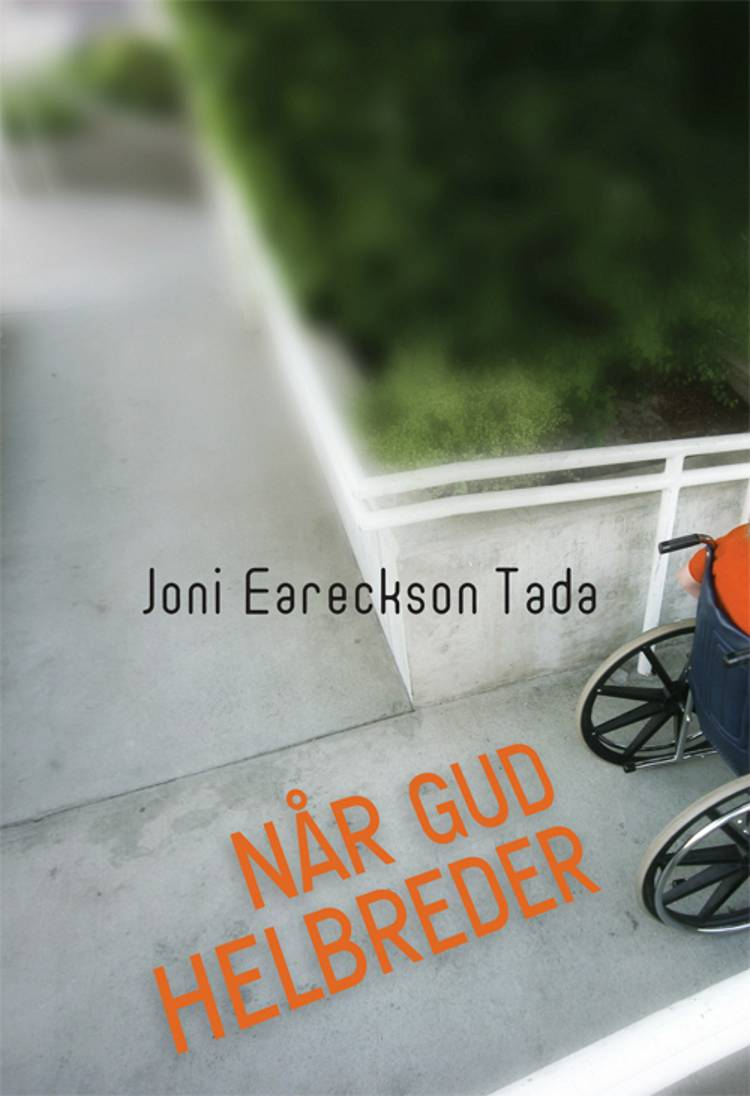 Når Gud helbreder af Joni Eareckson Tada