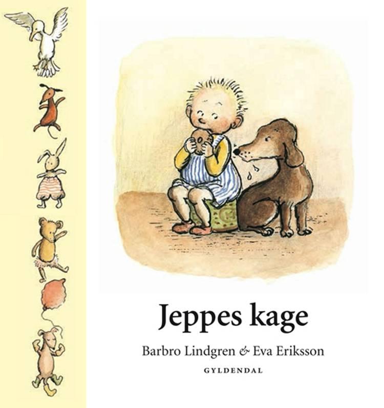 Jeppes kage af Barbro Lindgren og Eva Eriksson
