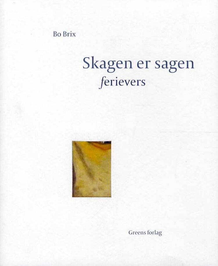 Skagen er sagen af Bo Brix og Cresta Simonsen