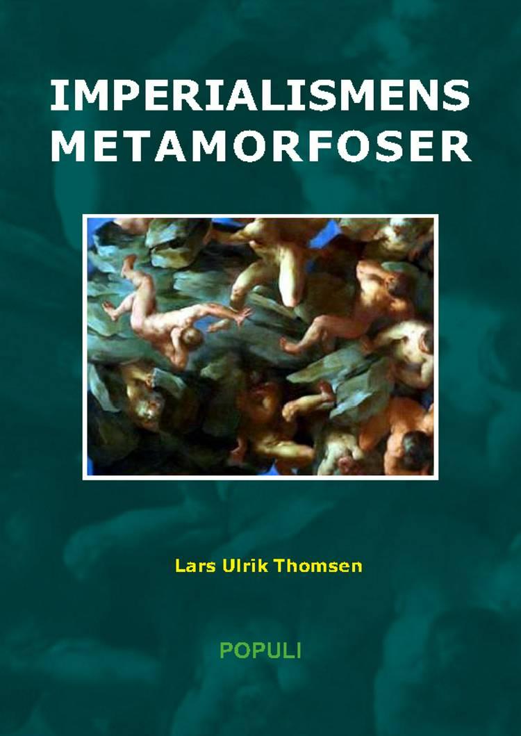 Imperialismens metamorfoser af Lars Ulrik Thomsen