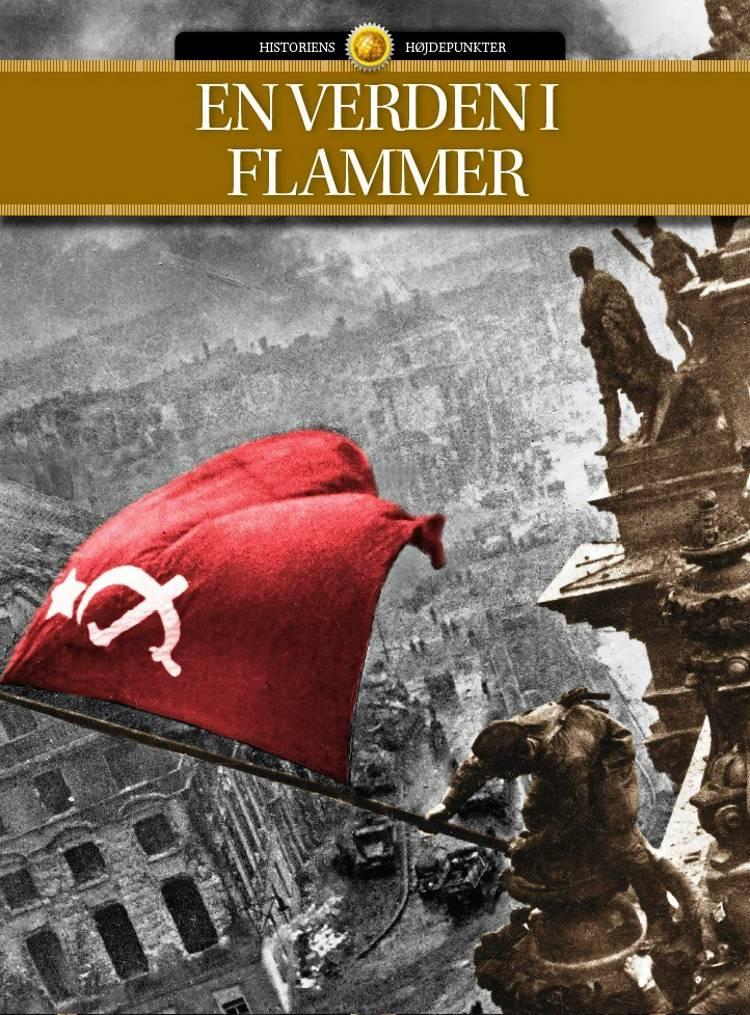 En verden i flammer af Jakob Eberhardt, Else Christensen og Jacob Villum Clausen m.fl.