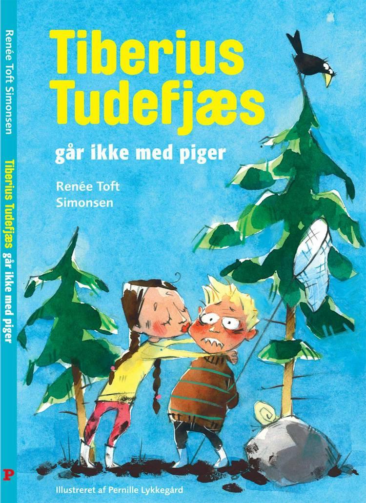 Tiberius Tudefjæs går ikke med piger af Renée Toft Simonsen
