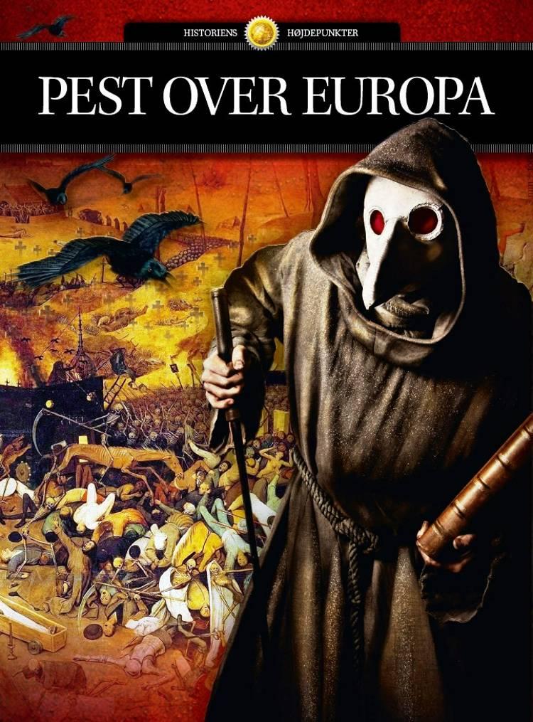 Pest over Europa af Jakob Eberhardt, Else Christensen og Nadia Claudi m.fl.