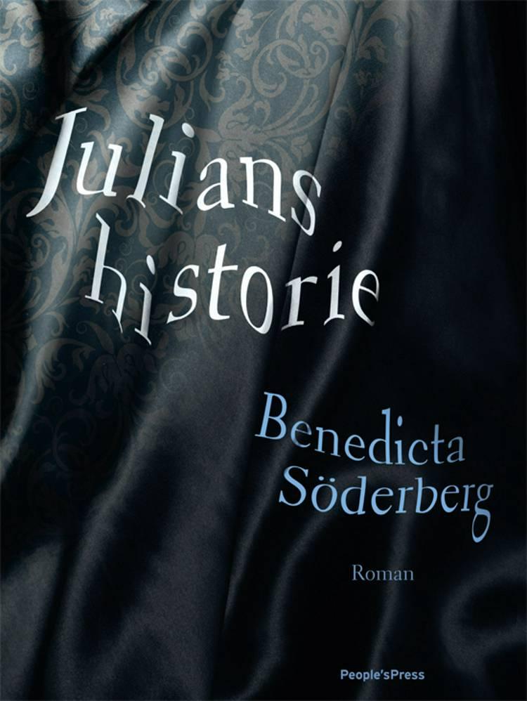 Julians historie af Benedicta Söderberg