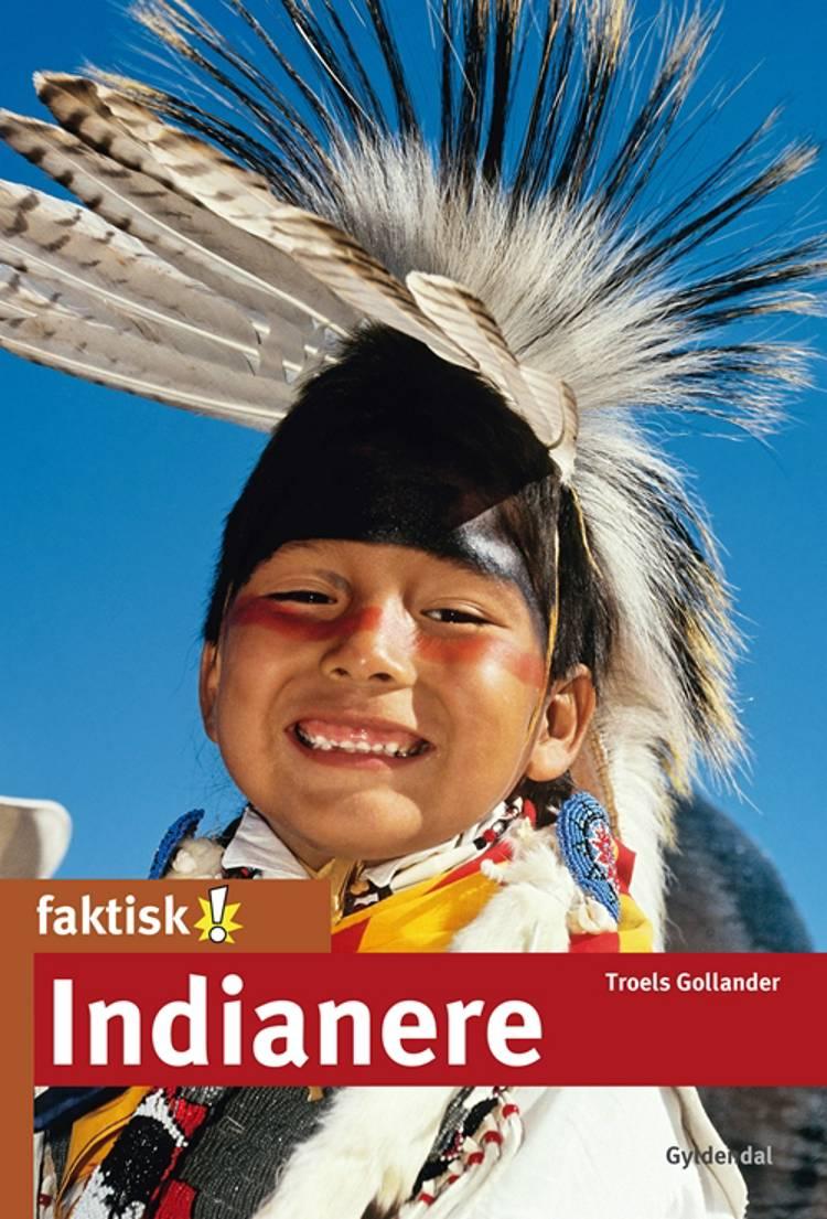 Indianere af Troels Gollander