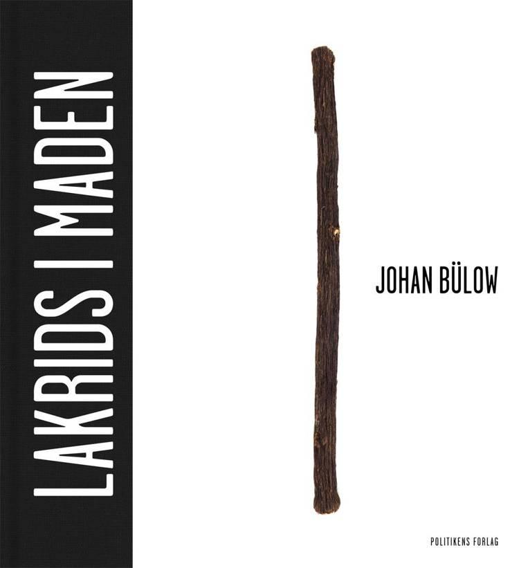 Lakrids i maden af Adam Aamann-Christensen og Johan Bülow m.fl.