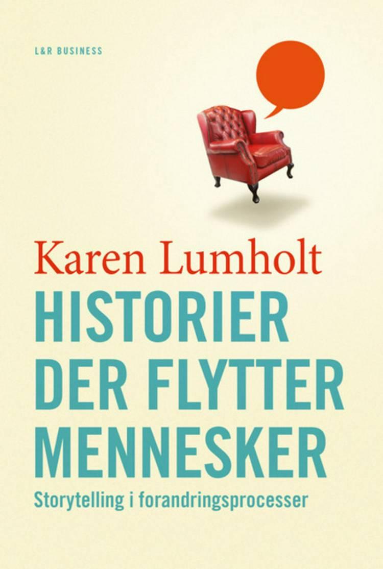 Historier der flytter mennesker af Karen Lumholt