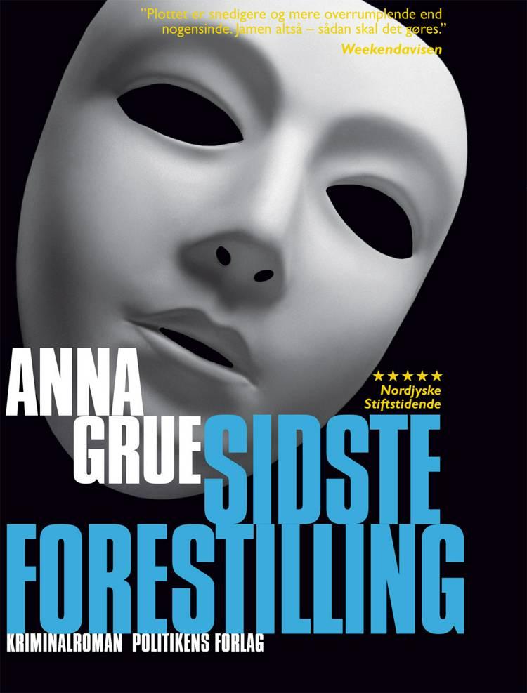 Sidste forestilling af Anna Grue