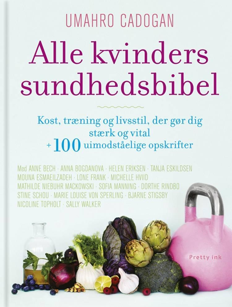 Alle kvinders sundhedsbibel af Oscar Umahro Cadogan og Hanne Rask