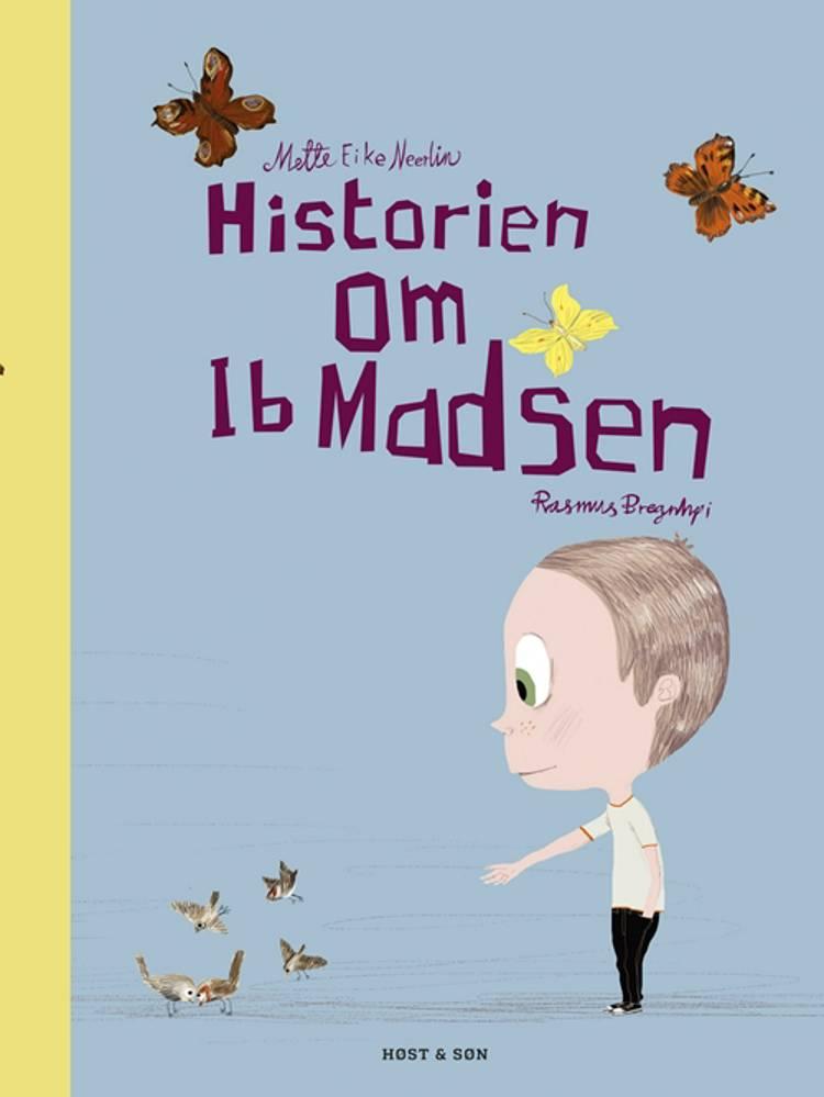 Historien om Ib Madsen af Mette Eike Neerlin