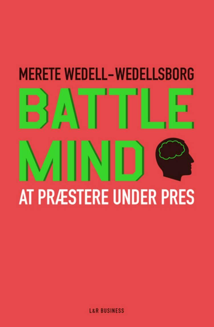Battle Mind af Carsten Folke Møller og Merete Wedell-Wedellsborg