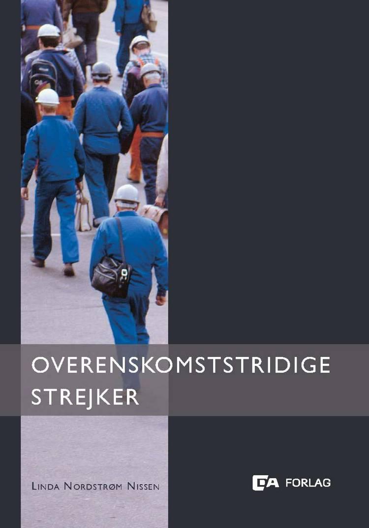 Overenskomststridige strejker af Linda Nordstrøm Nissen