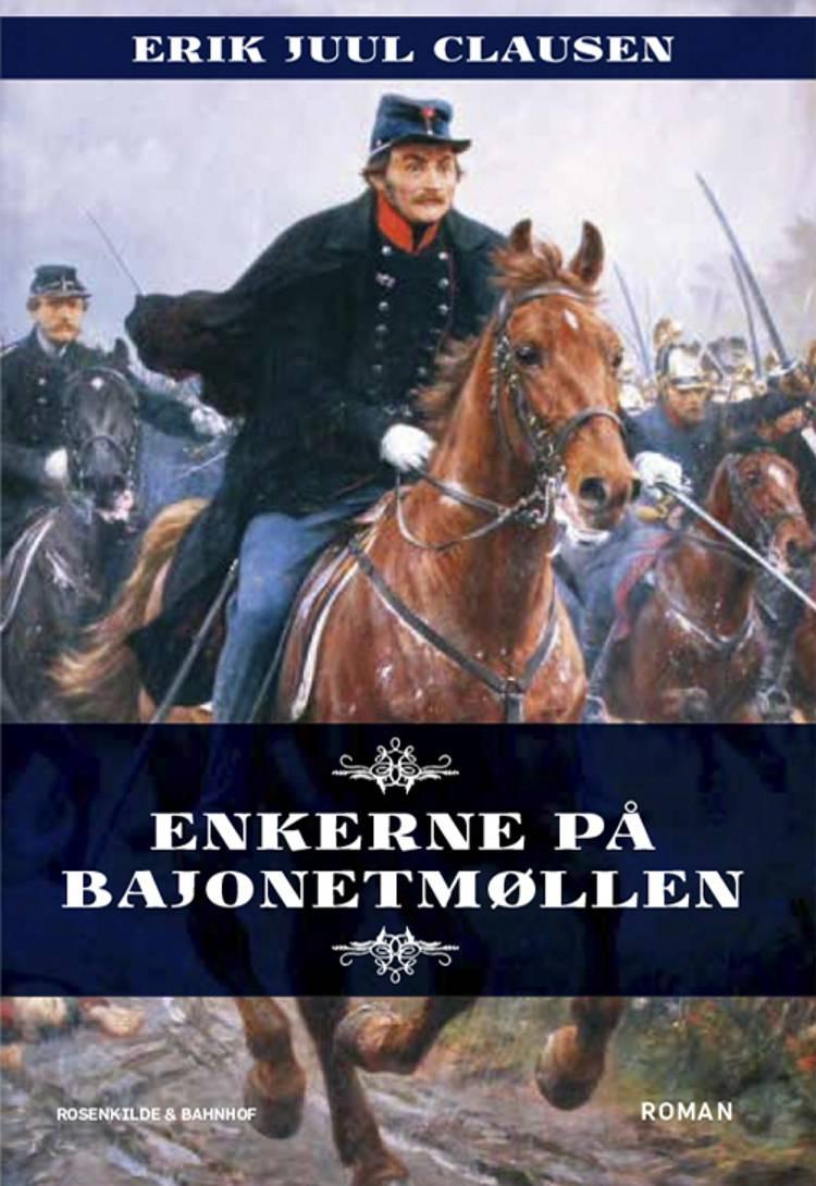 Enkerne på Bajonetmøllen af Erik Juul Clausen