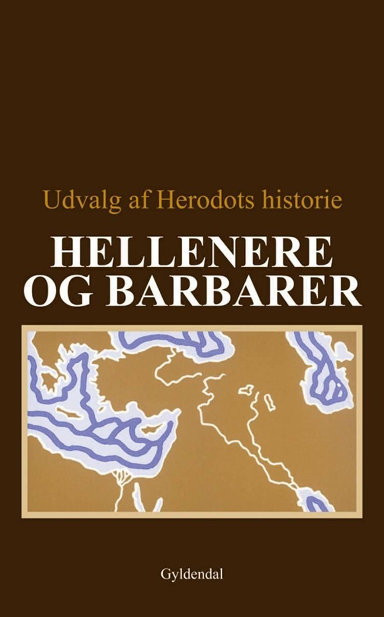Hellenere og barbarer af Thure Hastrup, Leo Hjortsø og Finn Jorsal