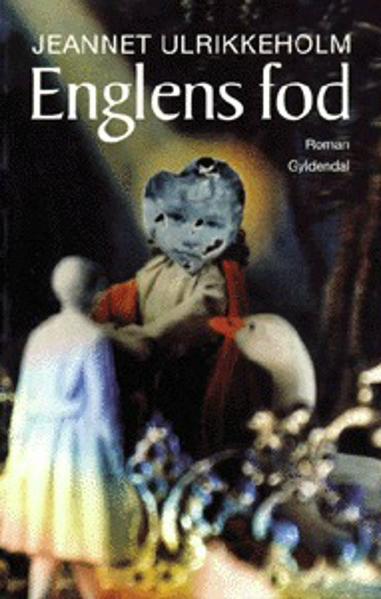 Englens fod af Jeannet Ulrikkeholm