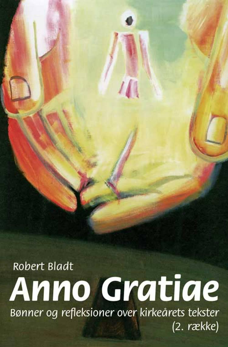 Anno Gratiae af Robert Bladt