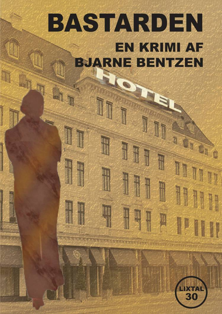 Bastarden af Bjarne Bentzen