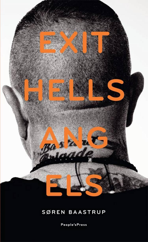 Exit Hells Angels af Søren Baastrup