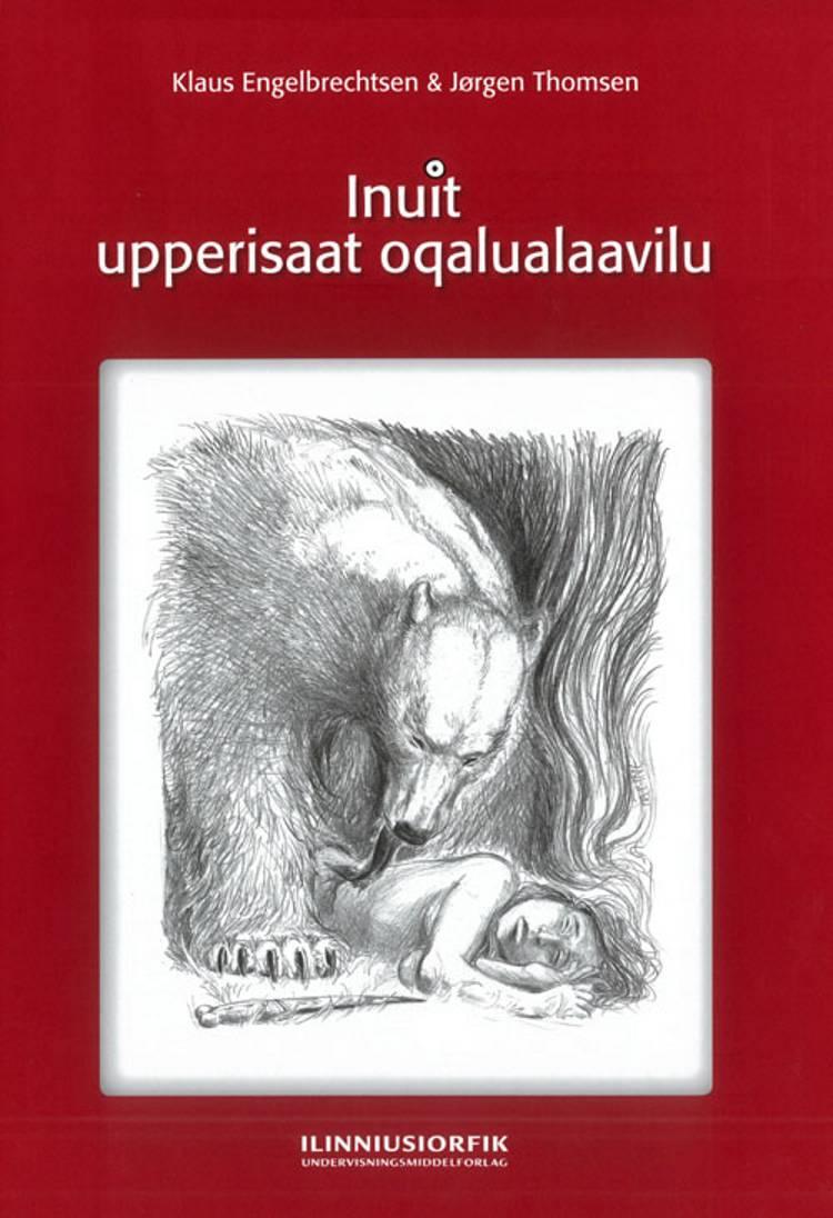 Inuit upperisaat oqalualaavilu af Jørgen Thomsen og Klaus Engelbrechtsen