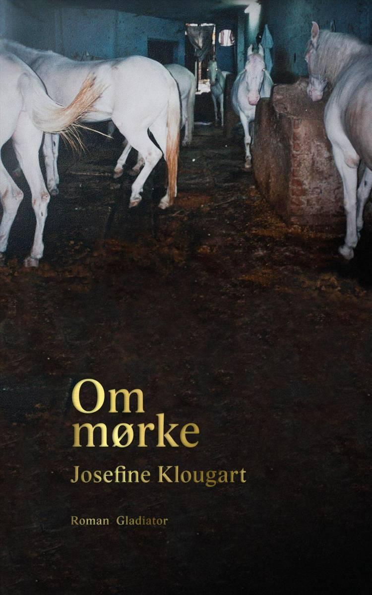 Om mørke af Josefine Klougart