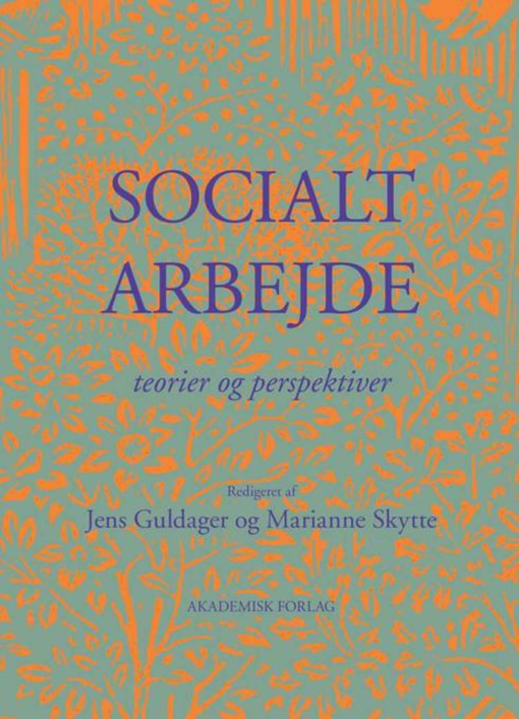 Socialt arbejde af Jens Guldager og Marianne Skytte m.fl.