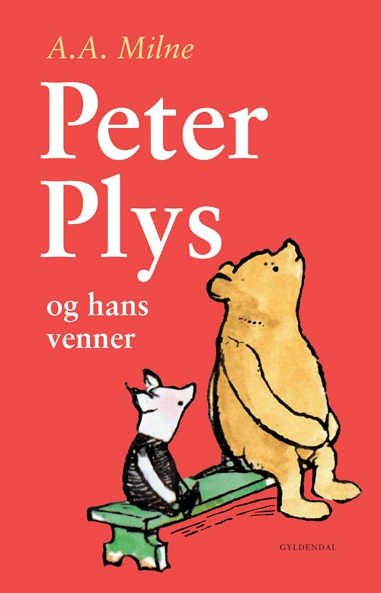 Peter Plys og hans venner af A. A. Milne