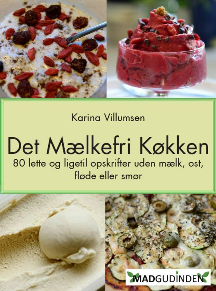 Det mælkefri køkken af Karina Villumsen